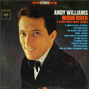 Andy Williams - Moon River And Other Great Movie Themes mp3 album