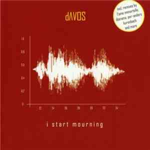 dAVOS  - I Start Mourning mp3 album