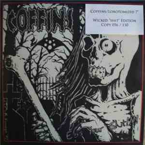 Coffins / Lobotomized - Coffins / Lobotomized mp3 album