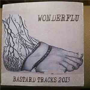 Wonderflu - Bastard Tracks 2013 mp3 album