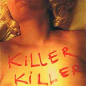 Anne Fidalgo / Sonia Lefeuvre / Sam Wiggins - Killer Killer mp3 album