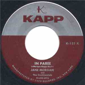 Jane Morgan And The Continentals  - In Paree / Take Me Away mp3 album