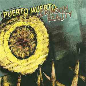 Puerto Muerto - Crimson Beauty mp3 album
