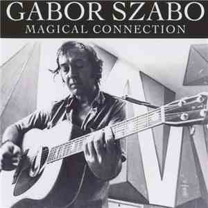 Gabor Szabo - Magical Connection mp3 album